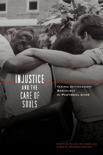 Injustice and the Care of Souls: Taking Oppression Seriously in Pastoral Care