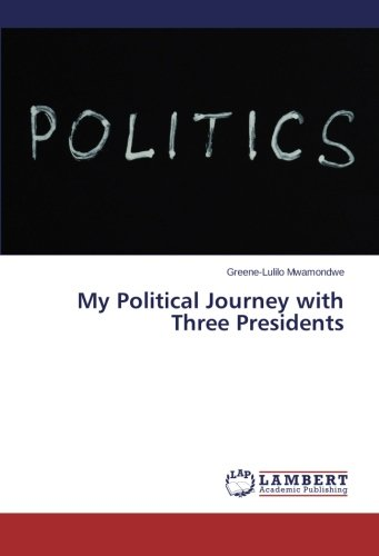 Download My Political Journey with Three Presidents pdf