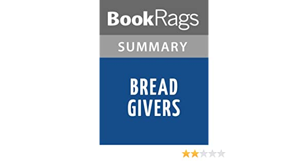 bread givers a novel