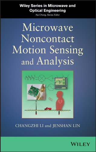 Microwave Noncontact Motion Sensing and Analysis (Wiley Series in Microwave and Optical Engineering)