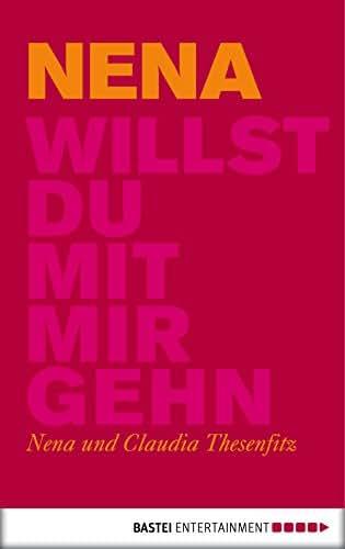 Willst du mit mir gehn (German Edition)