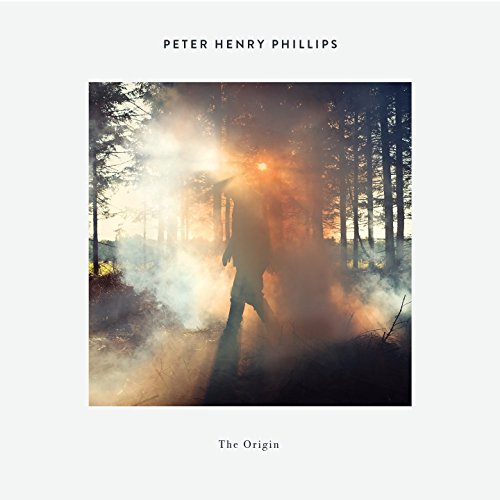 Peter Henry Phillips-The Origin-CD-FLAC-2015-Mrflac Download