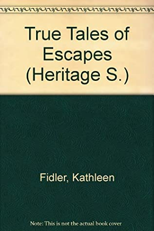 book cover of True Tales of Escapes