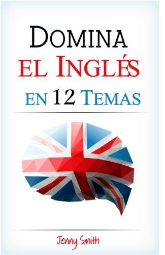 Domina el inglés en 12 temas