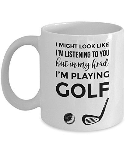 Funny Golf Coffee Mug - In My Head I'm Playing Golf - Ceramic Golfing Cup For - Male Golfer Award