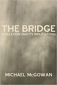 Book The Bridge: Revelation and Its Implications