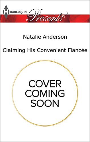 book cover of Claiming His Convenient Fiancee