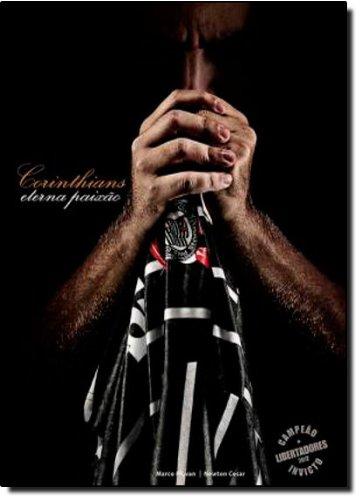 Corinthians. Eterna Paixão