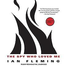 The Spy Who Loved Me: James Bond, Book 10
