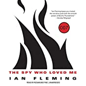 The Spy Who Loved Me: James Bond, Book 10 | Ian Fleming