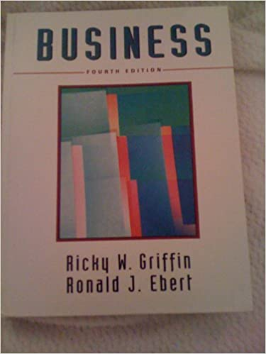 Business ricky w griffin ronald j ebert 9780131773615 amazon business ricky w griffin ronald j ebert 9780131773615 amazon books fandeluxe Choice Image