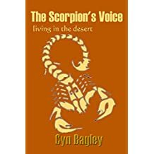 The Scorpion's Voice (Living in the desert)