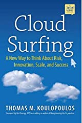 Cloud Surfing: A New Way to Think About Risk, Innovation, Scale & Success (Social Century) Hardcover