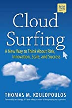 Cloud Surfing: A New Way to Think About Risk, Innovation, Scale & Success (Social Century)