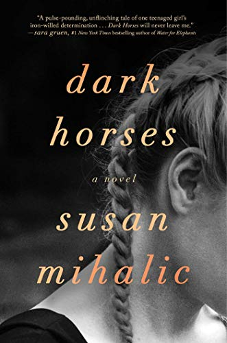 Dark Horses: A Novel