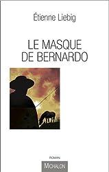 MASQUE DE BERNARDO