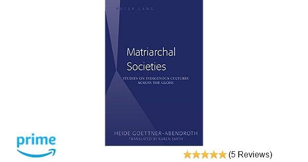 Amazon com: Matriarchal Societies: Studies on Indigenous