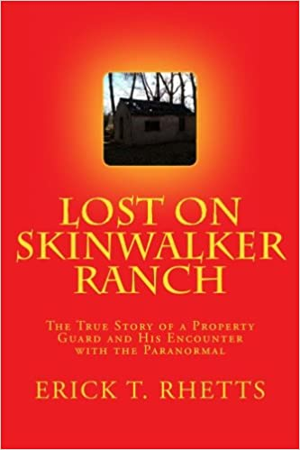 Amazon com: Lost on Skinwalker Ranch: The True Story of a