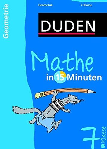 Duden Mathe in 15 Minuten. Geometrie 7. Klasse (Duden - In 15 Minuten)