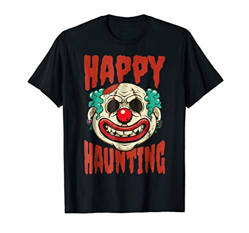Happy Halloween Clown Face Shirt Happy Haunting
