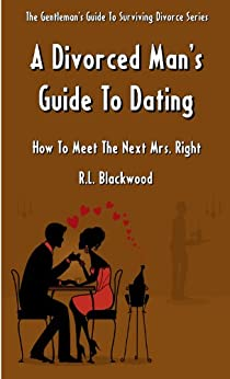 a mans guide to dating The gay man's guide to creating a profile that speaks to who you are plus: two profile red flags to look out for.