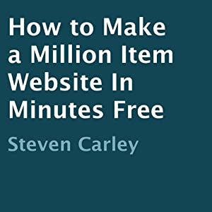 How to Make a Million Item Website in Minutes Free Audiobook