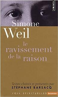Le ravissement de la raison par Simone Weil