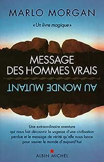 Message des hommes vrais au monde mutant, Morgan, Marlo