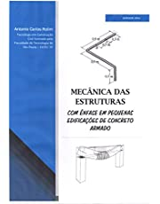 Mecânica das Estruturas: com ênfase em pequenas edificações de concreto armado