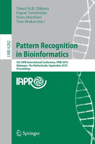 Pattern Recognition in Bioinformatics: 5th IAPR International Conference, PRIB 2010, Nijmegen, The Netherlands, Septembe