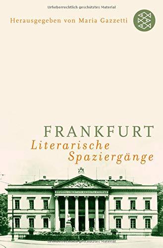 Frankfurt: Literarische Spaziergänge