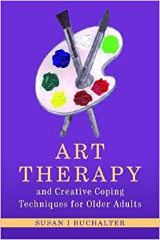 Elitetorrent Descargar Art Therapy And Creative Coping Techniques For Older Adults PDF PDF Online