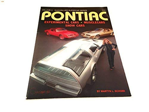 Pontiac: The Performance Years. Vol. III: Experimental Cars, Musclecars, & Show Cars ()