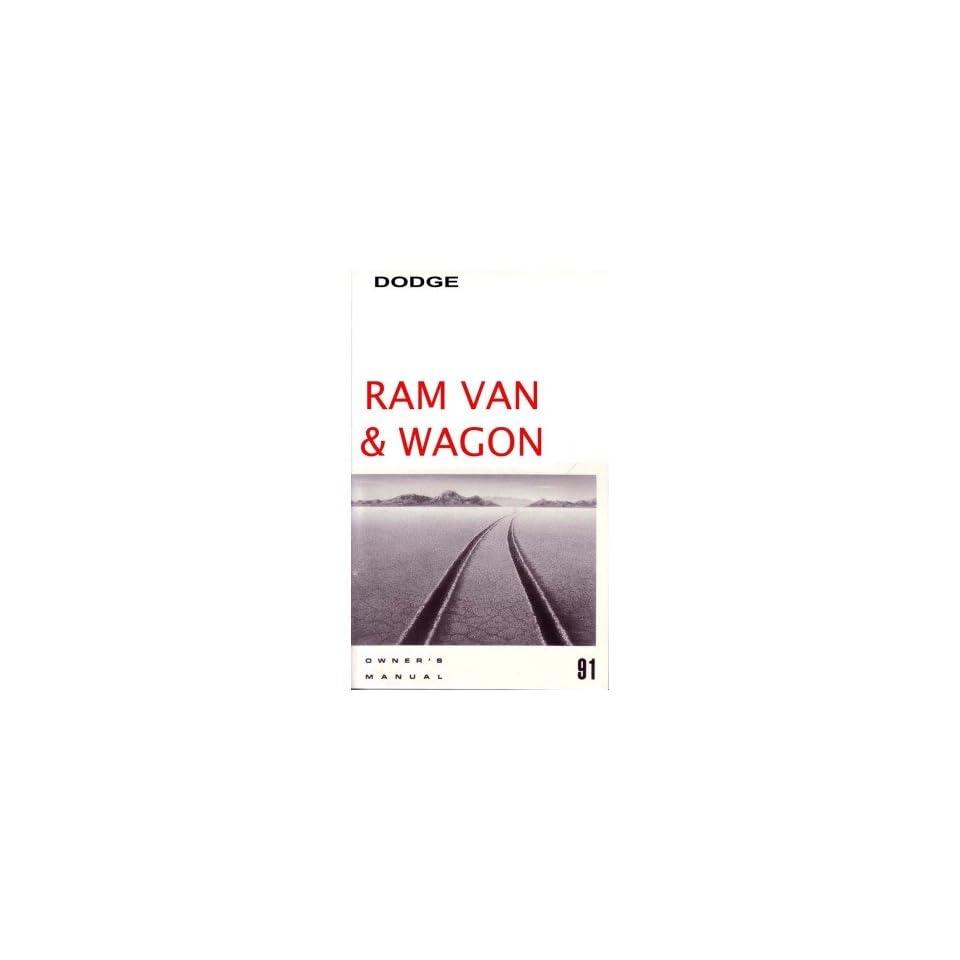 1991 Dodge Ram Van Owners Manual User Guide Reference Operator Book Fuses