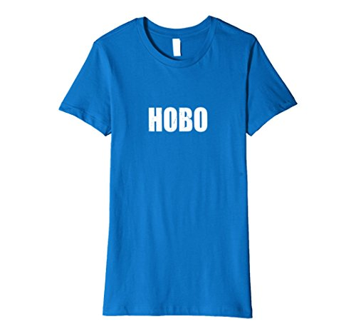 Womens Hobo Halloween Costume Party Cute & Funny T shirt Small Royal Blue - Hobo Costume For Women