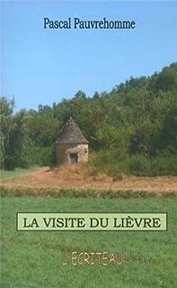 La visite du lièvre : récits campagnards