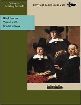Bleak House (Volume 5 of 5) (EasyRead Super Large 20pt Edition)