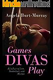 Games Divas Play (A Diva Mystery Novel)