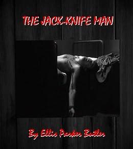 d098848d84 Amazon.com  The Jack-Knife Man eBook  Ellis Parker Butler