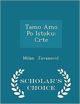 Book Tamo Amo Po Istoku: Crte - Scholar's Choice Edition