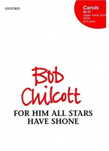For him all stars have shone: SATB vocal score pdf