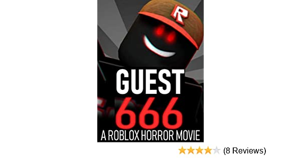 Amazoncom Guest 666 A Roblox Horror Movie Oblivioushd - guest 666 roblox movie