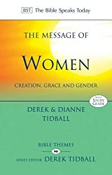 The Message of Women (Bible Speaks Today) (The Bible Speaks Today)