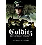 [ Colditz, The German Story ] By Eggers, Reinhold ( Author ) May-2007 [ Paperback ] Colditz, the German Story