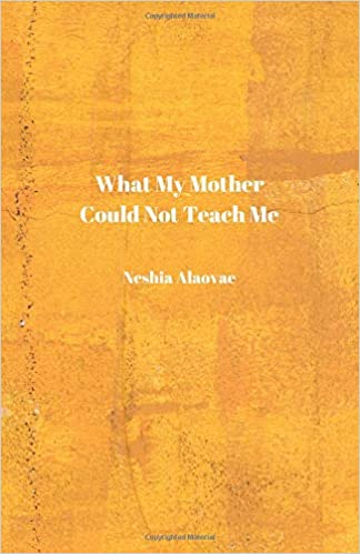 Amazon com: What My Mother Could Not Teach Me (9781795599832