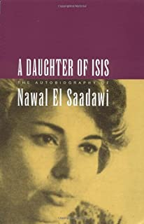 Amazon memoirs from the womens prison literature of the a daughter of isis the autobiography of nawal el saadawi fandeluxe Choice Image