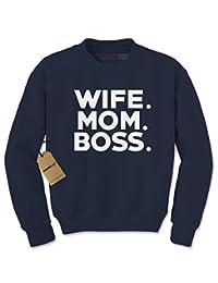 Expression Tees Wife. Mom. Boss. Crewneck Sweatshirt