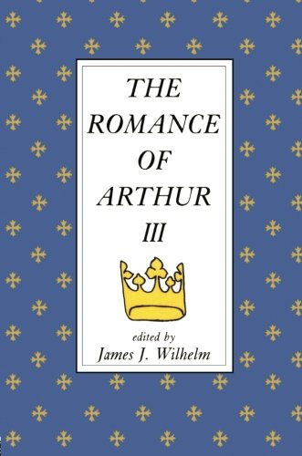 The Romance of Arthur: An Anthology