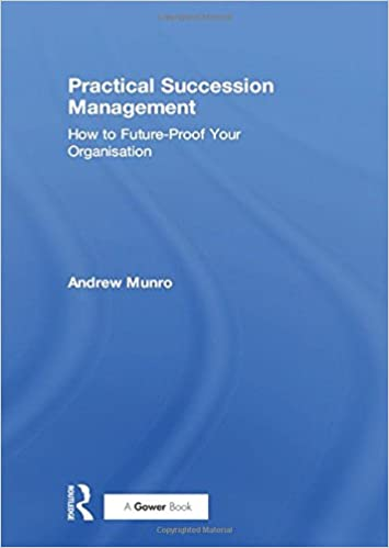 Book Practical Succession Management: How to Future-Proof Your Organisation