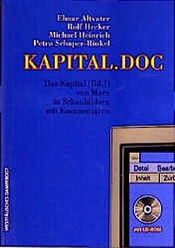 KAPITAL.DOC - Das Kapital (Bd. 1) von Marx in Schaubildern mit Kommentaren (mit CD-ROM)